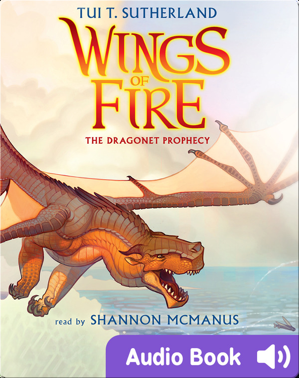 Best novels on Epic: Wings of Fire #1- The Dragonet Prophecy