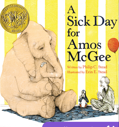 A Sick Day for Amus McGee By Philip C. Stead