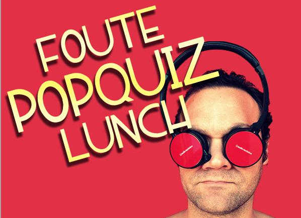Foute Popquiz Lunch Rotterdam