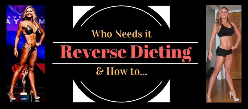 Reverse Dieting - Who needs it and how to