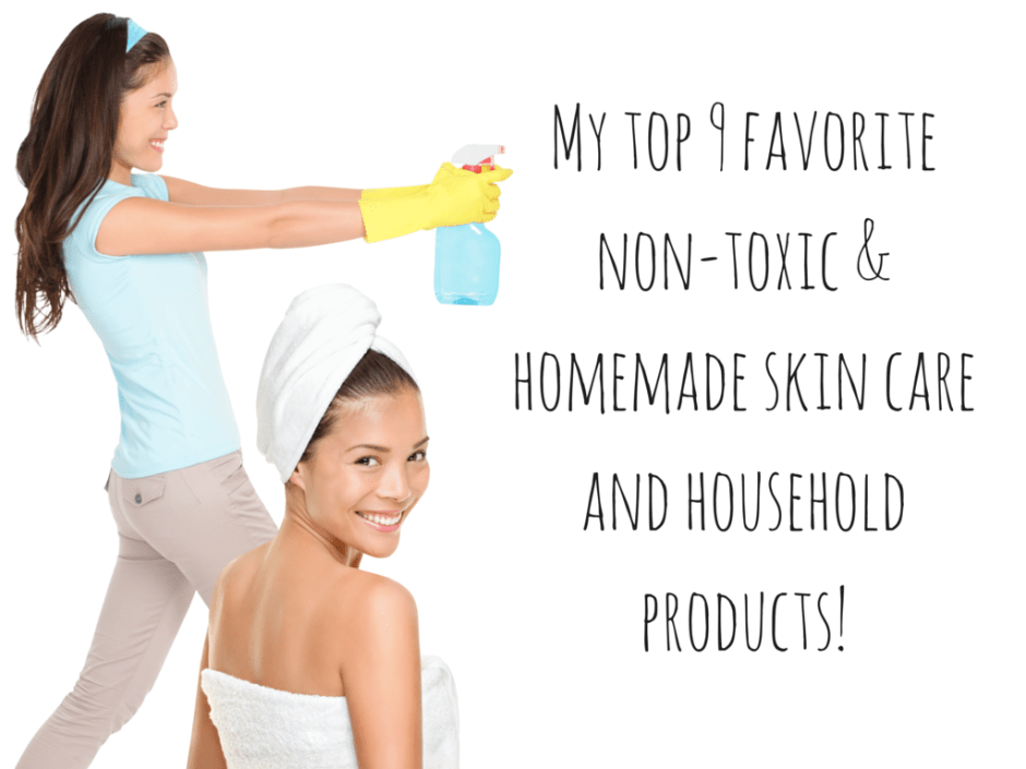 My top 9 favorite non-toxic homemade (1)