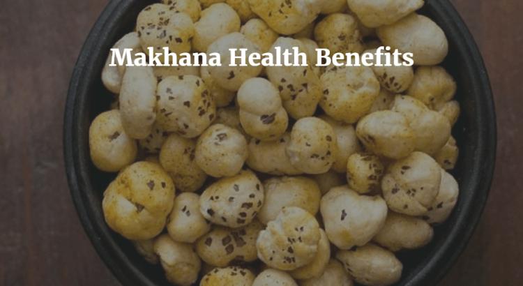 phool makhana benefits