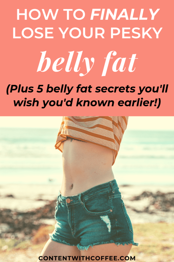 How to lose belly fat - plus 5 secrets you'll wish you'd known earlier!