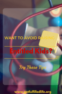 Want To Avoid Raising Entitled Kids?
