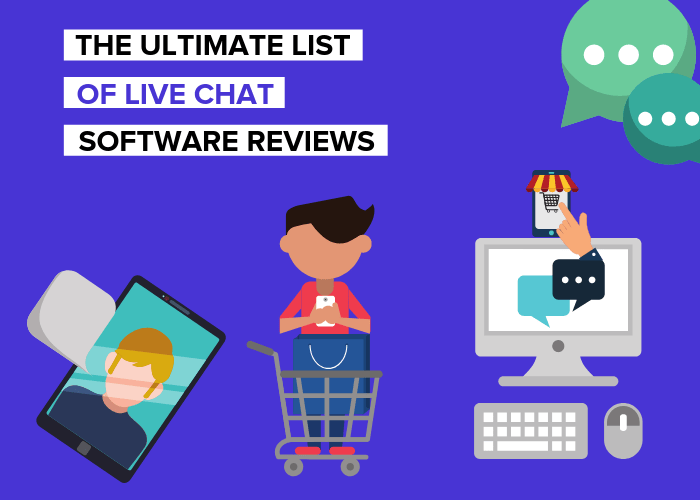 The Ultimate List Of Live Chat Software Reviews
