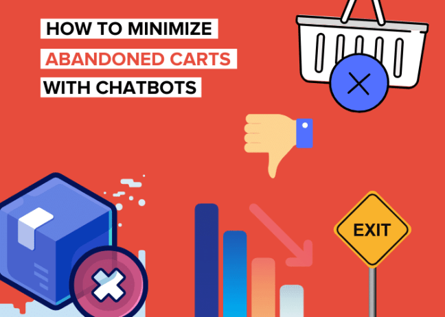 How to Minimize Abandoned Carts And Reduce Bounce Rate With Chatbots