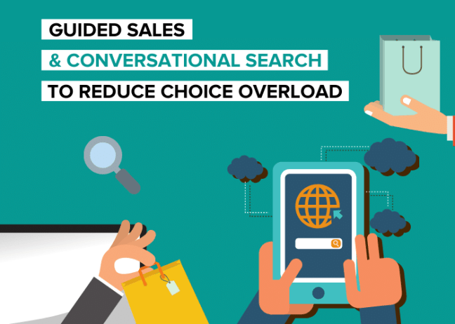 Guided Selling and Conversational Search to Reduce Choice Overload