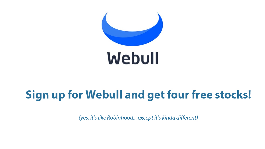 Sign up for Webull and receive four free stocks