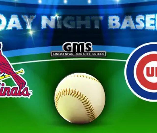 Sunday Night Baseball Cardinals Vs Cubs