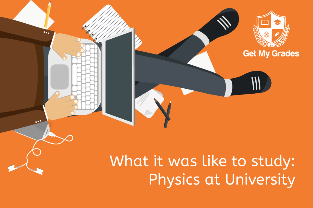 What it was like to study: Physics at University