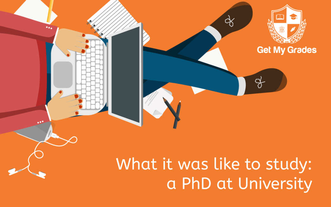 What it was like to study: A PhD at University