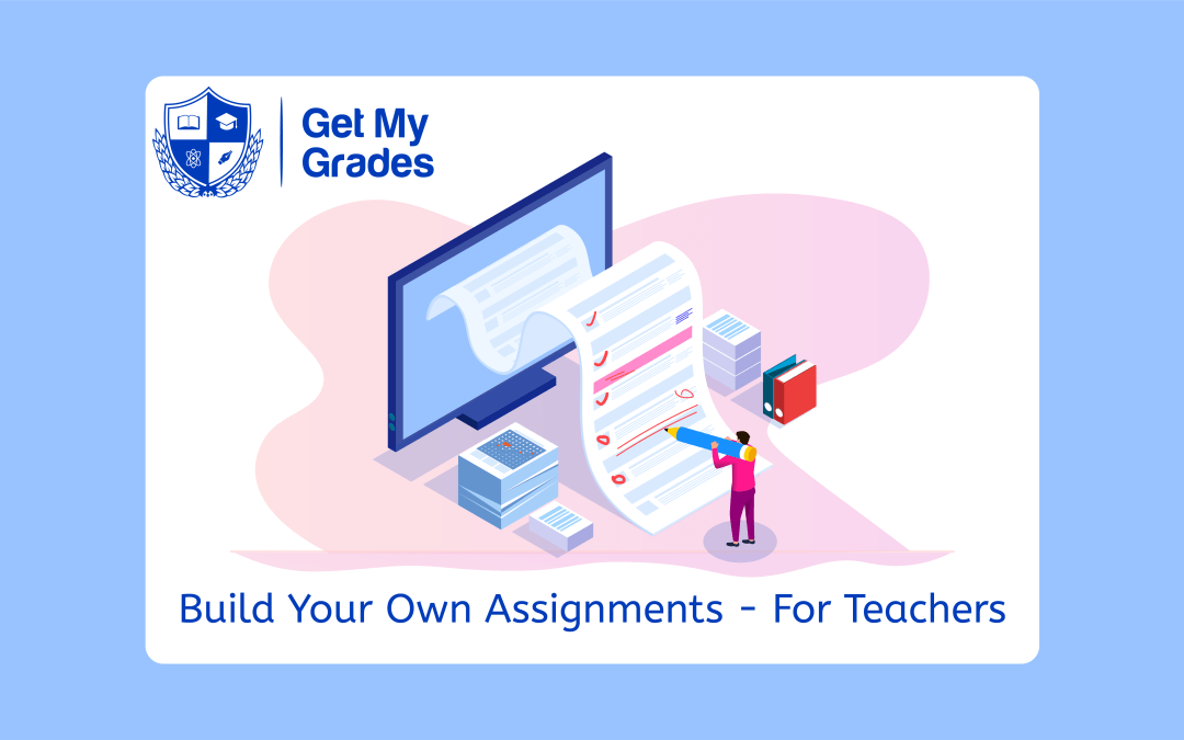 Build Your Own Assignments with Our New Tool for Teachers!