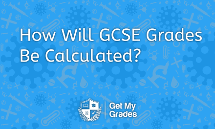 How Will GCSE Grades Be Calculated?