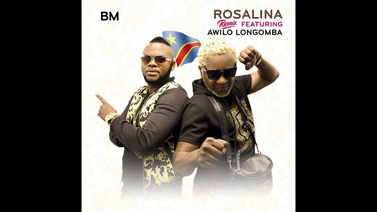 BM Feat Awilo Longamba- Rosalina (Remix)