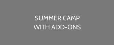 Camp With Add-ons