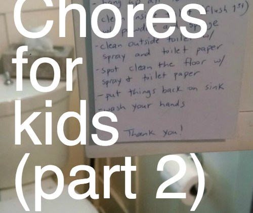 Chores for kids pt. 2: Why continuity is more important than clean