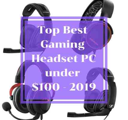 Top Best Gaming Headset PC under $100 - 2019