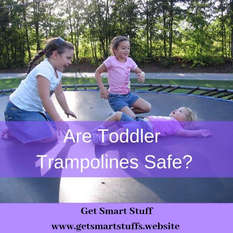 are toddler trampolines safe