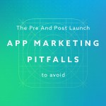 pre and post launch apps