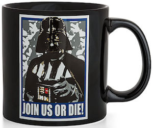 Star Wars Darth Vader Mug that says Join us Or Die
