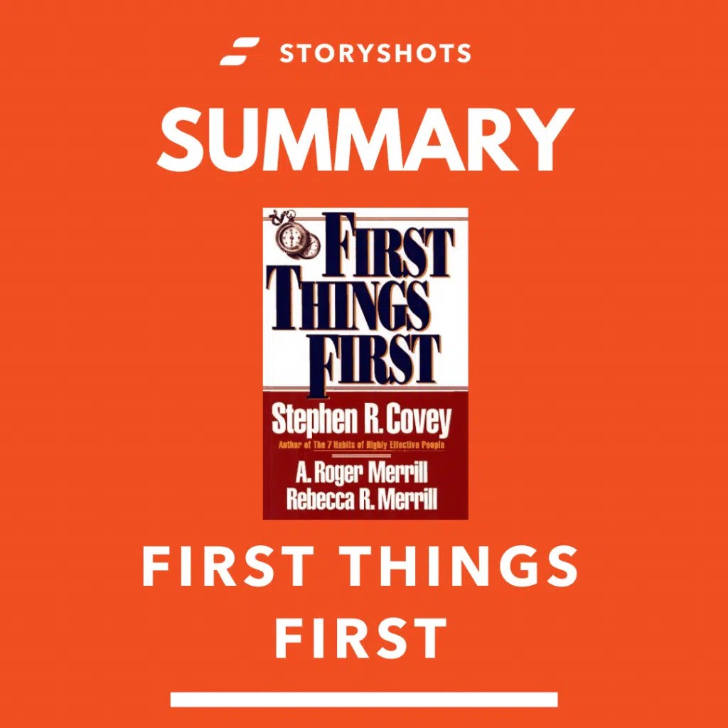 Summary Of First Things First By Stephen R Covey