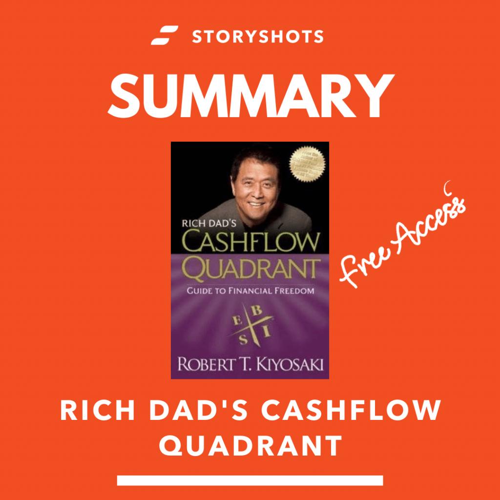 Rich Dad S Cashflow Quadrant By Robert Kiyosaki Summary