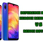 Deference Between Xiaomi Redmi Note 7 VS Redmi Note 7 Pro