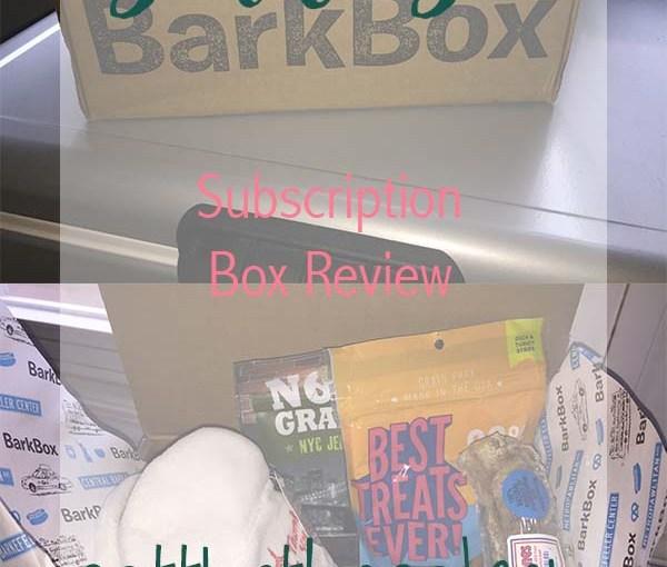 Bark Box: Subscription Box Review