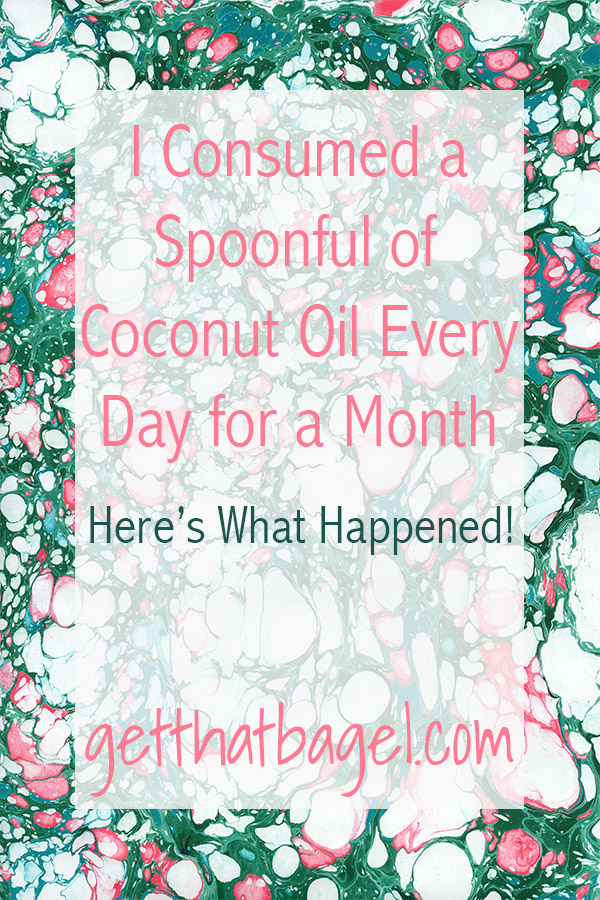 I Consumed a Spoonful of Coconut Oil Every Day for a Month