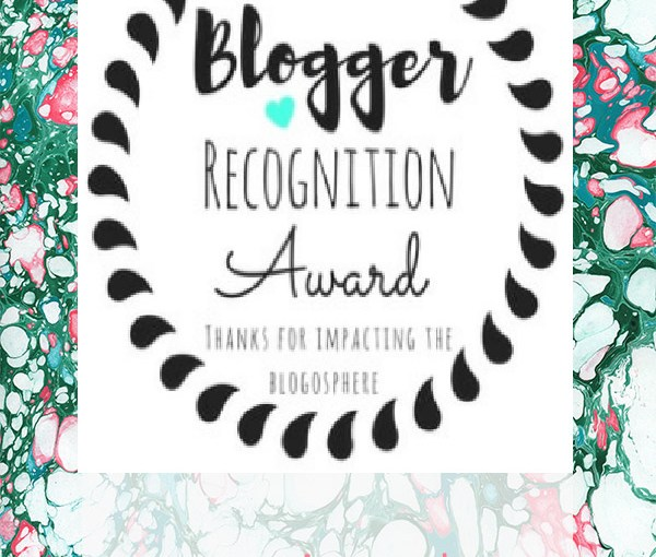 Acceptance of the Blogger Recognition Award, Plus Nominations