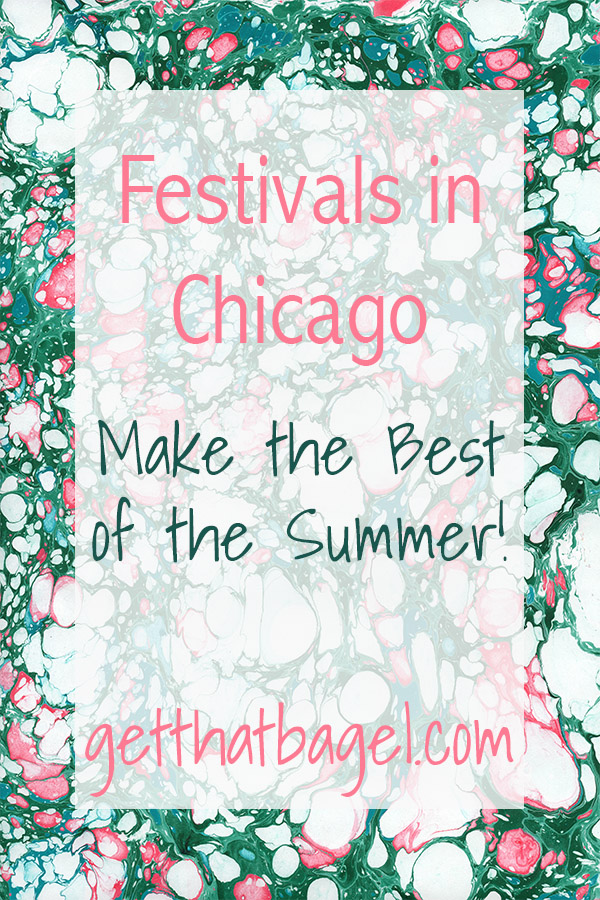 chicagofests - Festivals in Chicago: Make the Best of the Summer