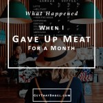 What Happened when I Went without Meat for a Month