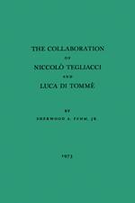 The Collaboration of Niccolò Tegliacci and Luca di Tommè