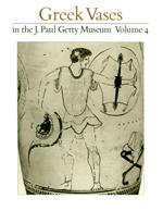 Greek Vases in the J. Paul Getty Museum: Volume 4 (OPA 5)