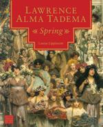 Lawrence Alma Tadema: Spring