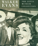 Walker Evans: Catalogue of the Collection