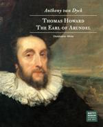 Anthony van Dyck: Thomas Howard, The Earl of Arundel