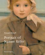 Fernand Khnopff: Portrait of Jeanne Kéfer