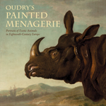 Oudry's Painted Menagerie: Portraits of Exotic Animals in Eighteenth-Century France