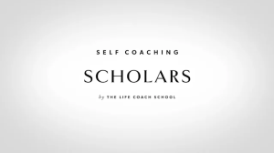 Read more about the article The Life Coach School – Self Coaching Scholars
