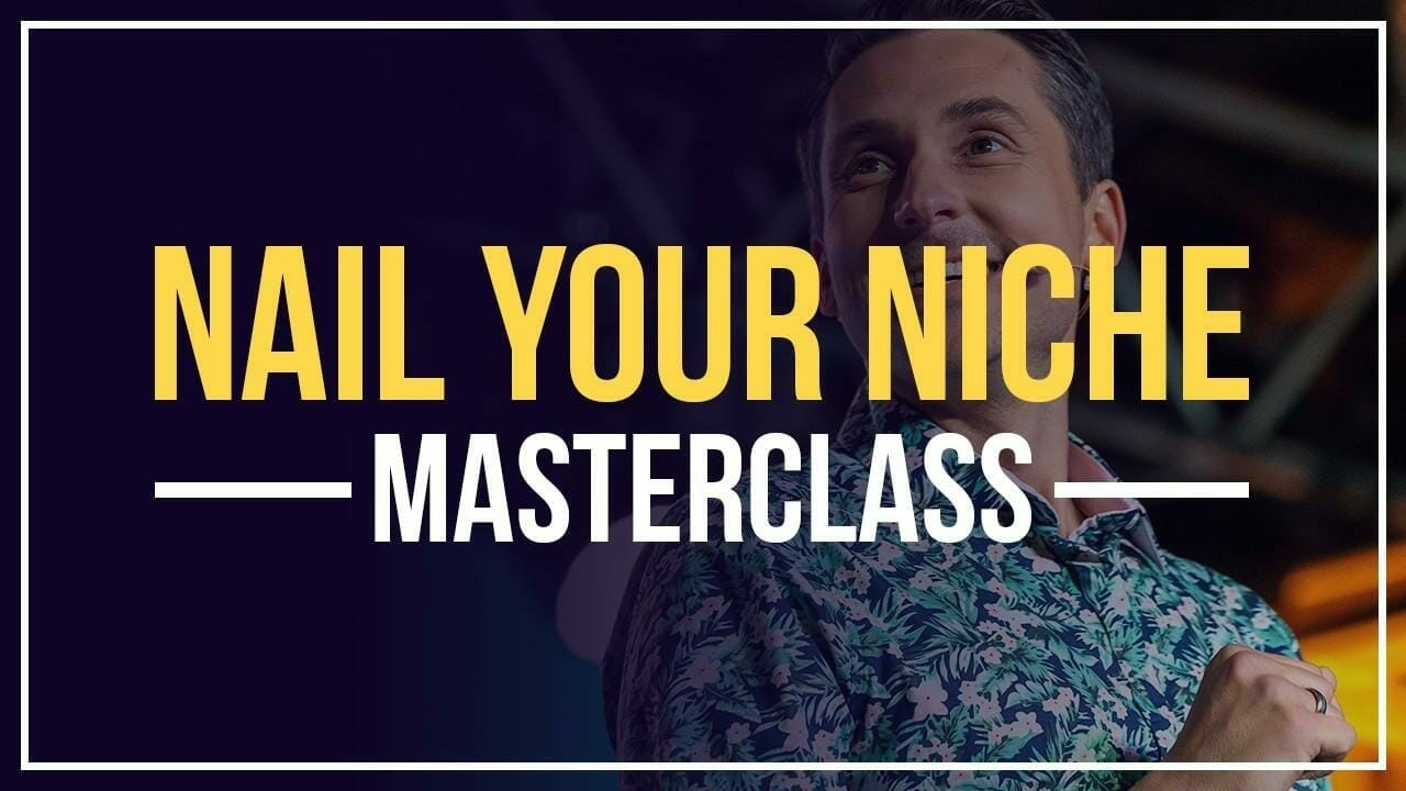 Read more about the article James Wedmore – Nail Your Niche Masterclass