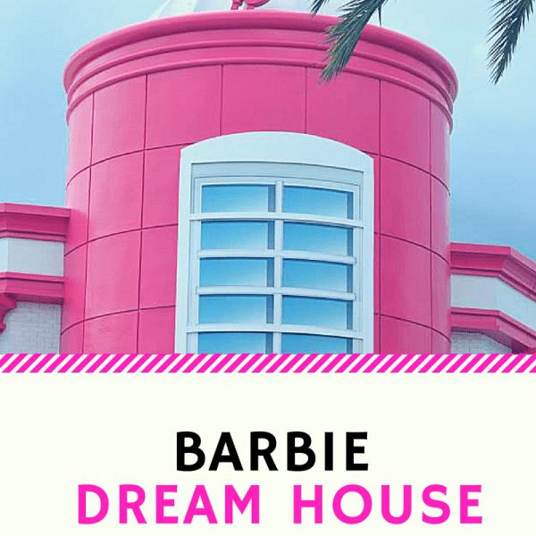 Barbie Dream House Experience