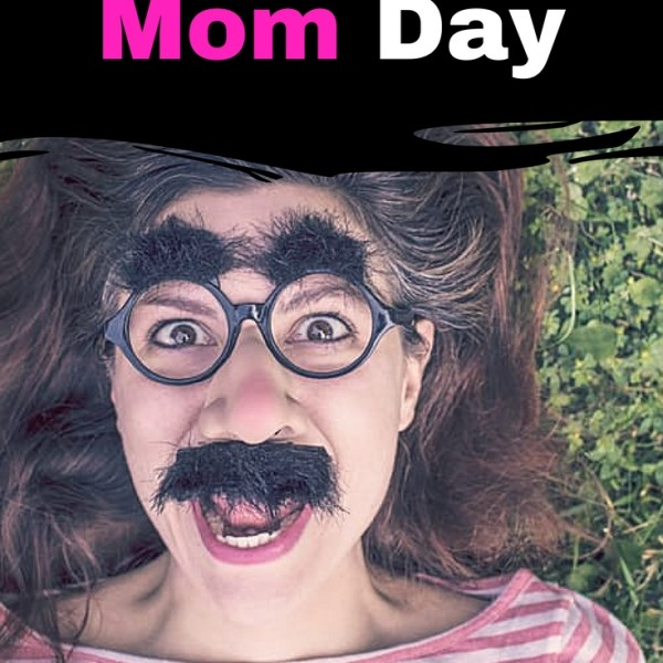 A Mom Day