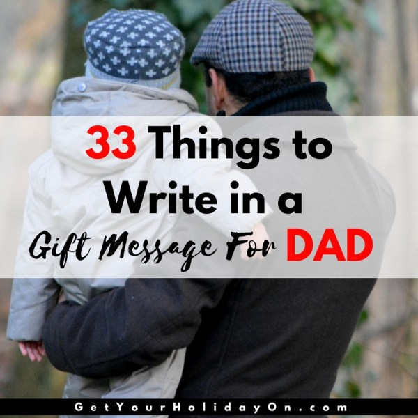 What To Write in a Father's Day Ca...