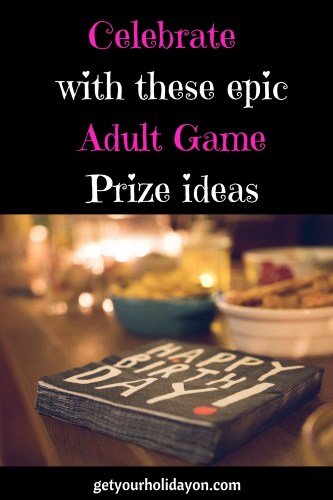 Celebrate in style with these adult game prize ideas! Perfect for a bachelorette party, white elephant gift, adult party, birthday bash, 21st birthday, 30th birthday, 40th birthday,  50th birthday, and more. Great fun and prize ideas for adults!