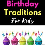 "Are you searching for the best birthday traditions? We take pride in helping others find the coolest birthday traditions that are right for their families. Here you will find a selection of birthday traditions that will put the ""happy"" in ""happy birthday!"" :)"