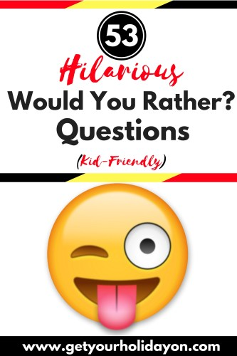 """If you're having a family fun night, need back to school ideas, having a party, sitting around a campfire, at the dinner table, or when you need free game night entertainment. Prepare to laugh over and over at these kid-friendly """"Would you rather"""" questions that will be great for the entire family. Laugh, create special moments, and bond over these fun and fresh game ideas with these 53 Would you rather kid friendly questions from Get Your Holiday On."""