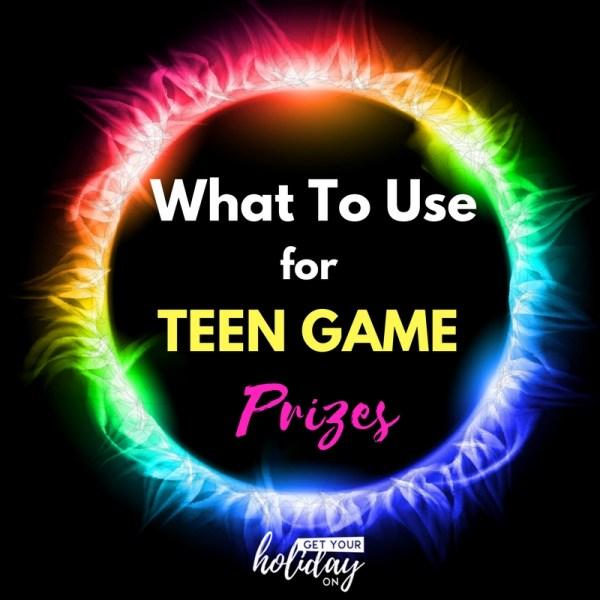 Teen Game Prizes
