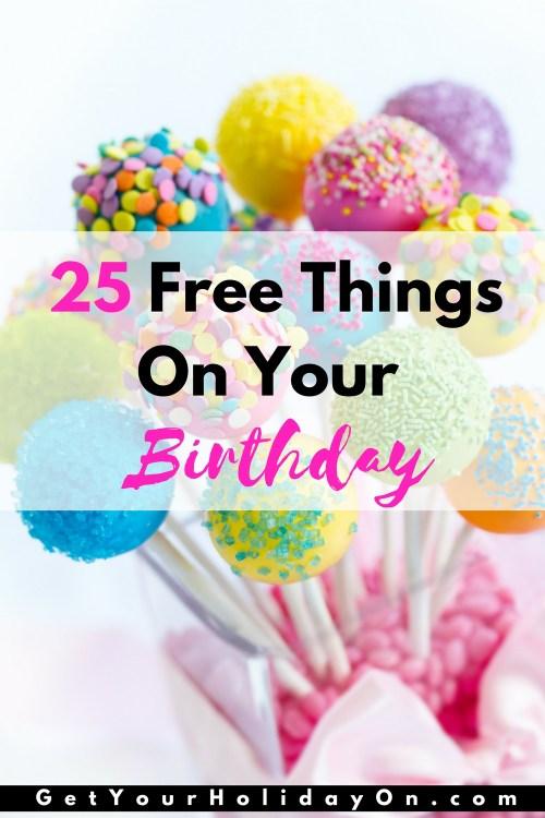 Birthday Freebies  Birthday ideas  Restaurant Freebies  Birthday Celebration