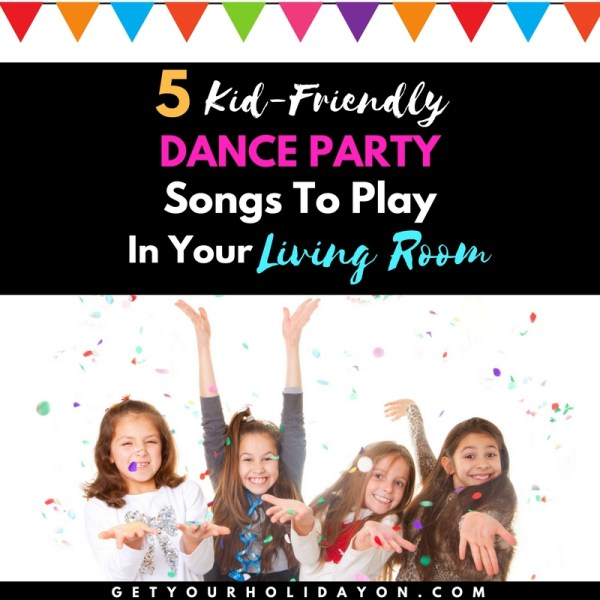 5 Kid-Friendly Dance Party Songs